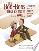 The Boo Boos That Changed the World
