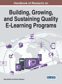 Handbook of Research on Building, Growing, and Sustaining Quality E-Learning Programs [Pdf/ePub] eBook