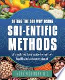 Eating The Sai Way Using Sai Entific Methods