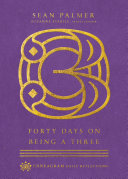 Forty Days on Being a Three Pdf/ePub eBook