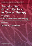 Transforming Growth Factor Beta in Cancer Therapy  Volume II Book