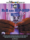 The Billboard Book of Top 40 R   B and Hip hop Hits Book PDF