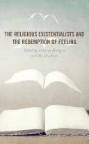The Religious Existentialists and the Redemption of Feeling