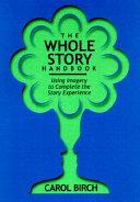 The Whole Story Handbook
