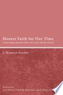 Honest Faith for Our Time