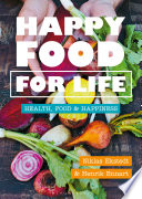 Happy Food for Life Book