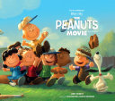 The Art and Making of Peanuts the Movie