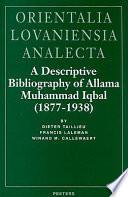 A Descriptive Bibliography of Allama Muhammad Iqbal  1877 1938