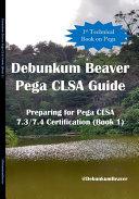 Debunkum Beaver Pega CLSA Guide