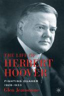 The Life of Herbert Hoover [Pdf/ePub] eBook