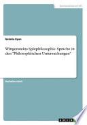 Wittgensteins Spätphilosophie. Sprache in den