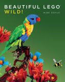 Beautiful LEGO 3: Wild!