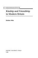 Kinship and Friendship in Modern Britain