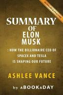 Summary of Elon Musk