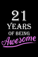 21 Years Of Being Awesome