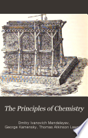 The Principles of chemistry v. 1