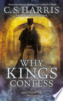 Why Kings Confess C.S. Harris Cover