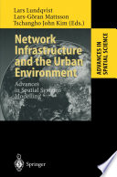 Network Infrastructure and the Urban Environment Book