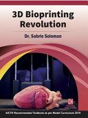 3D Bioprinting Revolution