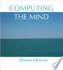 Computing the Mind Book