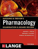 Katzung & trevor's pharmacology examination and board review,11th.