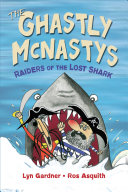 The Ghastly McNastys  Raiders of the Lost Shark