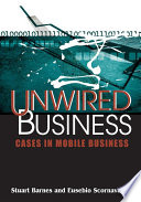 Unwired Business Cases In Mobile Business