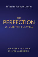 The Perfection of Our Faithful Wills