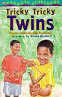 The Tricky, Tricky Twins