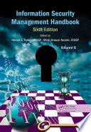 Information Security Management Handbook, Volume 6