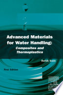 Advanced Materials For Water Handling Composites And Thermoplastics Book PDF