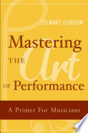 Mastering the Art of Performance Book