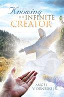 Knowing the Infinite Creator [Pdf/ePub] eBook