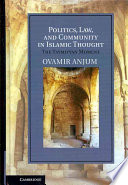 Politics Law And Community In Islamic Thought