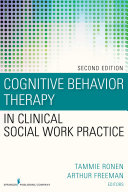 Cognitive Behavior Therapy In Clinical Social Work Practice Second Edition