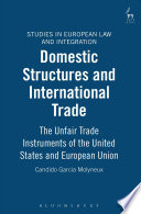 Domestic Structures And International Trade