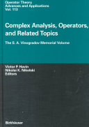 Complex Analysis, Operators, and Related Topics: The S.A. Vinogradov ...