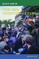link to Daily life in the 1960s counterculture in the TCC library catalog