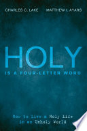 Holy Is a Four Letter Word