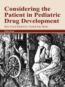 Considering the Patient in Pediatric Drug Development [Pdf/ePub] eBook
