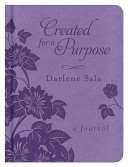 Created for a Purpose: A Journal