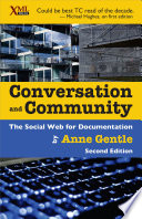 Conversation and Community  : The Social Web for Documentation