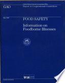 Food Safety Information On Foodborne Illnesses Book PDF