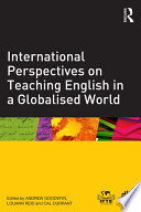 International Perspectives on Teaching English in a Globalised World