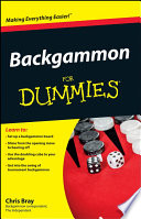 """Backgammon For Dummies"" by Chris Bray"