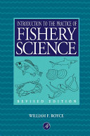 Introduction to the Practice of Fishery Science  Revised Edition