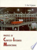 Principles of Computer-integrated Manufacturing