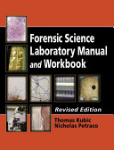 Forensic Science Laboratory Manual and Workbook  Revised Edition Book