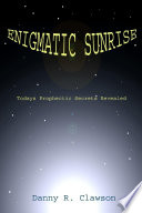 Enigmatic Sunrise