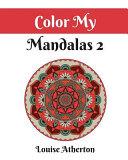 Color My Mandalas 2